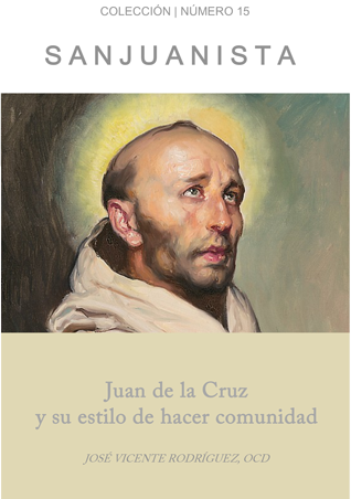 Juan de la Cruz y su estilo de hacer comunidad